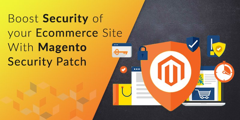 How to Boost Security of Your Ecommerce Site with Magento Security Patches?